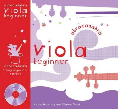Abracadabra Strings Beginners - Abracadabra Viola Beginner (Pupil's book + CD) - Katie Wearing - 9780713678390