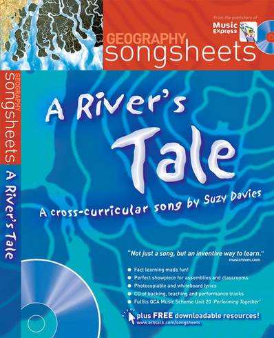 Songsheets - A River's Tale: A cross-curricular song by Suzy Davies - Suzy Davies - 9780713678420