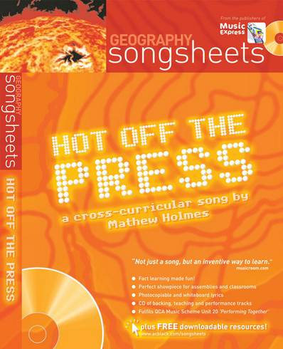 Songsheets - Hot off the press!: A cross-curricular song by Matthew Holmes - Matthew Holmes - 9780713682236