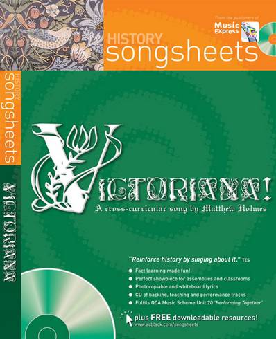 Songsheets - Victoriana!: A cross-curricular song by Matthew Holmes - Matthew Holmes - 9780713683097