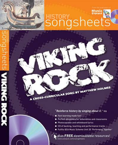 Songsheets - Viking Rock: A cross-curricular song by Matthew Holmes - Matthew Holmes - 9780713683110