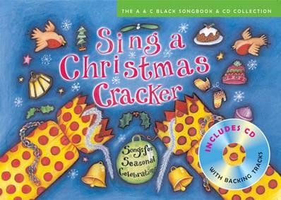 Songbooks - Sing a Christmas Cracker: Songs for Seasonal Celebrations - Dee Shulman - 9780713686715