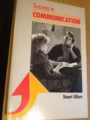 Success in Communication - Stuart Sillars - 9780719545238