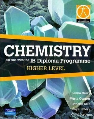Chemistry for use with the IB Diploma Programme: Higher Level - Lanna Derry - 9780733993800