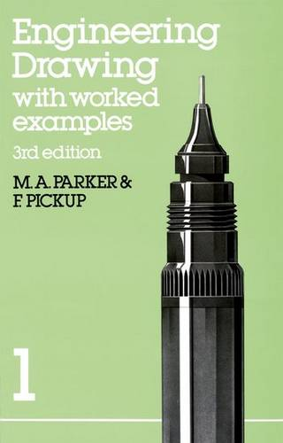 Engineering Drawing with worked examples 1 - F. Pickup - 9780748703111