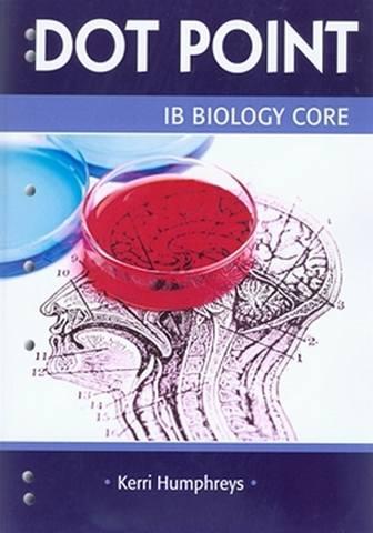 IB Biology Core - Kerri Humphreys - 9780855837686
