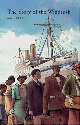 The Story of the Windrush - K. N. Chimbiri - 9780956252500