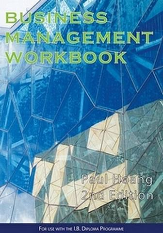Business Management Workbook for the 3rd Edition - Paul Hoang - 9780992522476