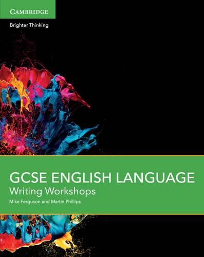 GCSE English Language Writing Workshops - Mike Ferguson - 9781107526877