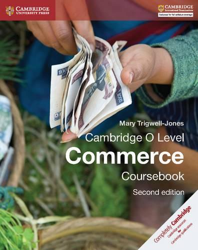Cambridge O Level Commerce Coursebook - Mary Trigwell-Jones - 9781107579095