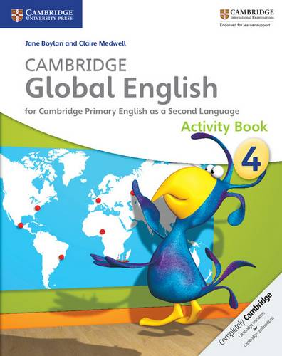 Cambridge Global English: Cambridge Global English Stage 4 Activity Book - Jane Boylan - 9781107613614