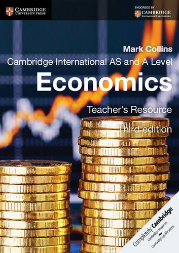 Cambridge International AS and A Level Economics Teacher's Resource CD-ROM - Mark Collins - 9781107639768
