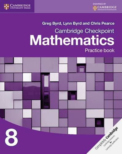 Cambridge Checkpoint Mathematics Practice Book 8 - Greg Byrd - 9781107665996