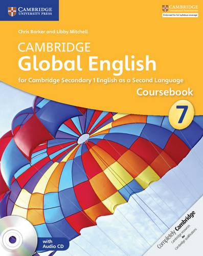 Cambridge Global English Stage 7 Coursebook with Audio CD: for Cambridge Secondary 1 English as a Second Language - Chris Barker - 9781107678071