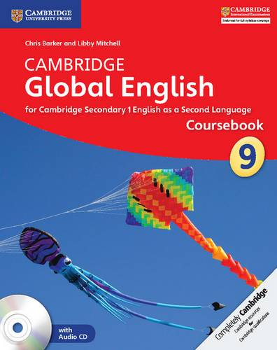 Cambridge Global English Stage 9 Coursebook with Audio CD: for Cambridge Secondary 1 English as a Second Language - Chris Barker - 9781107689732
