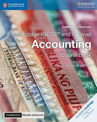Cambridge International IGCSE: Cambridge IGCSE (R) and O Level Accounting Coursebook with Cambridge Elevate Enhanced Edition (2 Years) - Catherine Coucom - 9781108339179