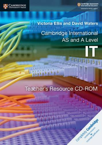 Cambridge International AS and A Level IT Teacher's Resource CD-ROM - Victoria Ellis - 9781108434775
