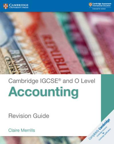 Cambridge International IGCSE: Cambridge IGCSE (R) and O Level Accounting Revision Guide - Claire Merrills - 9781108436991