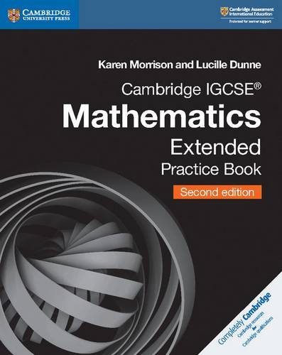 Cambridge International IGCSE: Cambridge IGCSE (R) Mathematics Extended Practice Book - Karen Morrison - 9781108437219