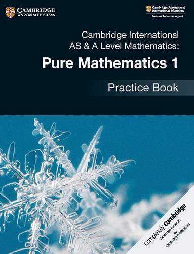 Cambridge International AS & A Level Mathematics: Pure Mathematics 1 Practice Book - Muriel James - 9781108444880