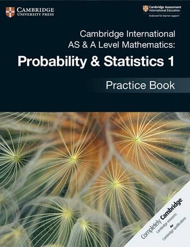 Cambridge International AS & A Level Mathematics: Probability & Statistics 1 Practice Book -  - 9781108444903