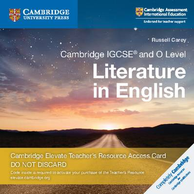 Cambridge International IGCSE: Cambridge IGCSE (R) and O Level Literature in English Cambridge Elevate Teacher's Resource Access Card - Russell Carey - 9781108457330
