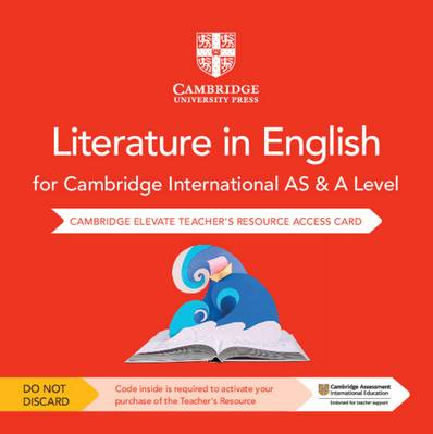 Cambridge International AS & A Level Literature in English Cambridge Elevate Teacher's Resource Access Card - Elizabeth Whittome - 9781108457361
