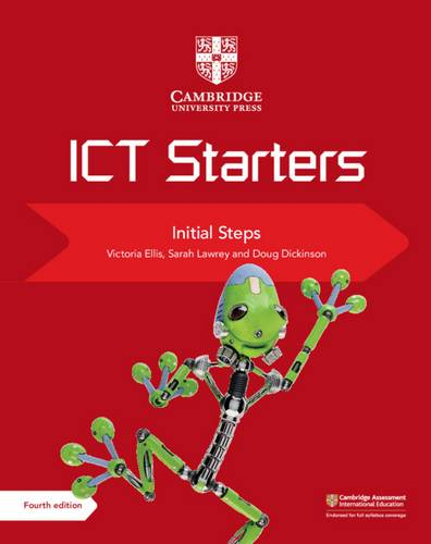 Cambridge International Examinations: Cambridge ICT Starters Initial Steps - Victoria Ellis - 9781108463515