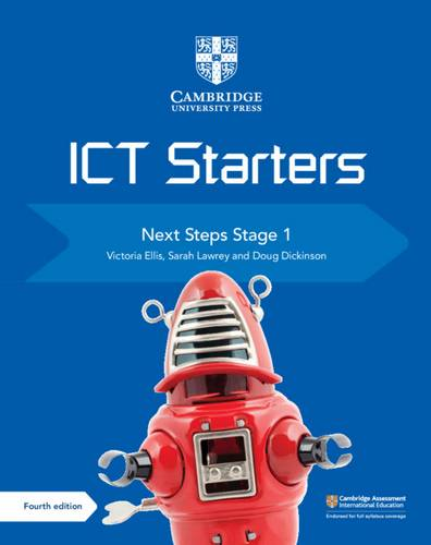 Cambridge International Examinations: Cambridge ICT Starters Next Steps Stage 1 - Victoria Ellis - 9781108463522