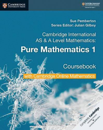 Cambridge International AS & A Level Mathematics Pure Mathematics 1 Coursebook with Cambridge Online Mathematics (2 Years) - Sue Pemberton - 9781108562898