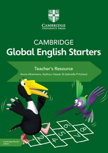 Cambridge Global English Starters: Cambridge Global English Starters Teacher's Resource with Cambridge Elevate - Annie Altamirano - 9781108576352