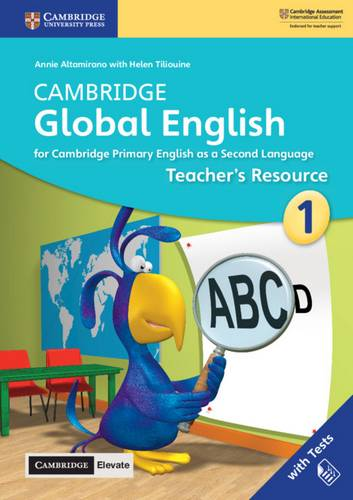Cambridge Global English: Cambridge Global English Stage 1 Teacher's Resource with Cambridge Elevate: for Cambridge Primary English as a Second Language - Annie Altamirano - 9781108610605