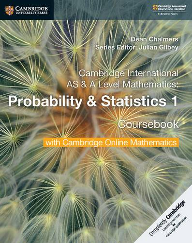 Cambridge International AS & A Level Mathematics Probability & Statistics 1 Coursebook with Cambridge Online Mathematics (2 Years) - Dean Chalmers - 9781108610827