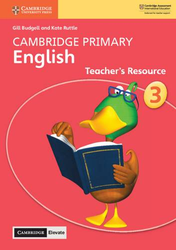 Cambridge Primary English: Cambridge Primary English Stage 3 Teacher's Resource with Cambridge Elevate - Gill Budgell - 9781108615884