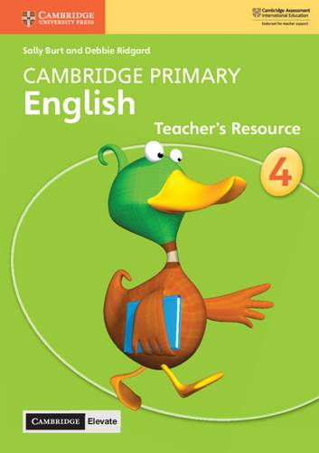Cambridge Primary English: Cambridge Primary English Stage 4 Teacher's Resource with Cambridge Elevate - Sally Burt - 9781108624039
