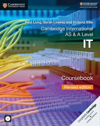 Cambridge International AS & A Level IT Coursebook with CD-ROM Revised Edition - Paul Long - 9781108635103