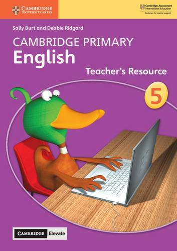 Cambridge Primary English: Cambridge Primary English Stage 5 Teacher's Resource with Cambridge Elevate - Sally Burt - 9781108649896