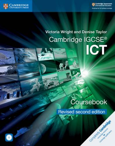Cambridge International IGCSE: Cambridge IGCSE (R) ICT Coursebook with CD-ROM Revised Edition - Victoria Wright - 9781108698061