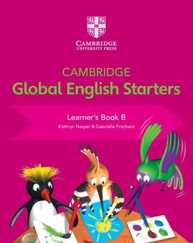 Cambridge Global English Starters: Cambridge Global English Starters Learner's Book B - Kathryn Harper - 9781108700030