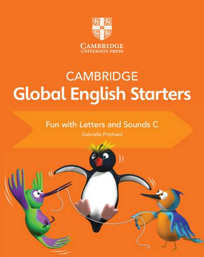 Cambridge Global English Starters: Cambridge Global English Starters Fun with Letters and Sounds C - Gabrielle Pritchard - 9781108700122