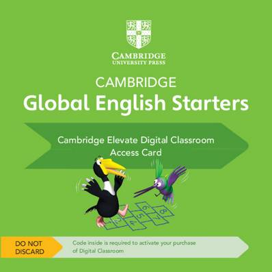 Cambridge Global English Starters: Cambridge Global English Starters Cambridge Elevate Digital Classroom (1 Year) Access Card - Kathryn Harper - 9781108700191