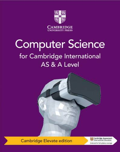 Cambridge International AS and A Level Computer Science Coursebook Cambridge Elevate Edition - Sylvia Langfield - 9781108700412