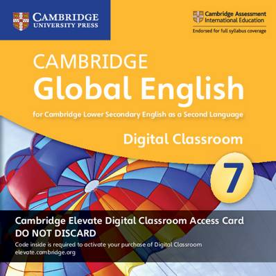 Cambridge Global English Stage 7 Cambridge Elevate Digital Classroom Access Card (1 Year): For Cambridge Lower Secondary English as a Second Language - Christopher Barker - 9781108701563