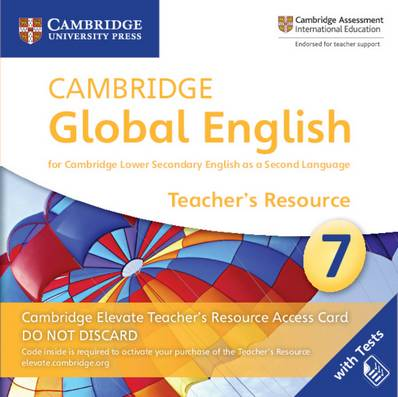 Cambridge Global English Stage 7 Cambridge Elevate Teacher's Resource Access Card: for Cambridge Lower Secondary English as a Second Language - Christopher Barker - 9781108702782