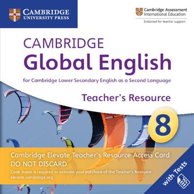 Cambridge Global English Stage 8 Cambridge Elevate Teacher's Resource Access Card: for Cambridge Lower Secondary English as a Second Language - Christopher Barker - 9781108702805