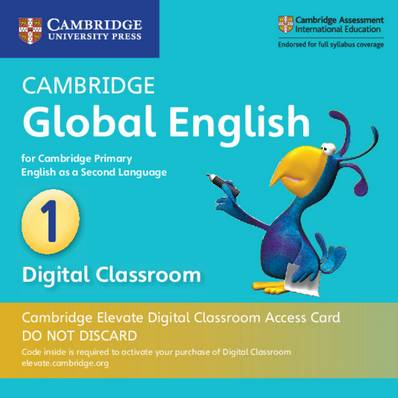Cambridge Global English: Cambridge Global English Stage 1 Cambridge Elevate Digital Classroom Access Card (1 Year): for Cambridge Primary English as a Second Language - Caroline Linse - 9781108703451