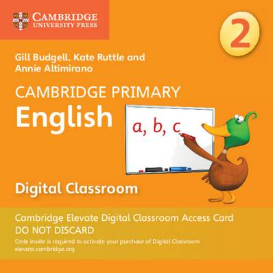 Cambridge Primary English: Cambridge Primary English Stage 2 Cambridge Elevate Digital Classroom Access Card (1 Year) - Gill Budgell - 9781108709118