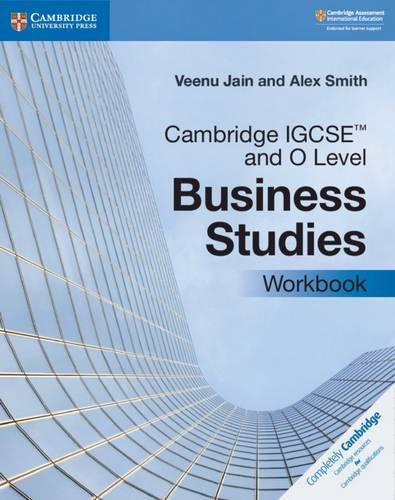 Cambridge International IGCSE: Cambridge IGCSE (TM) and O Level Business Studies Workbook - Veenu Jain - 9781108710008