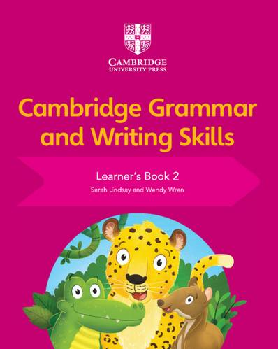 Cambridge Grammar and Writing Skills: Cambridge Grammar and Writing Skills Learner's Book 2 - Sarah Lindsay - 9781108730594