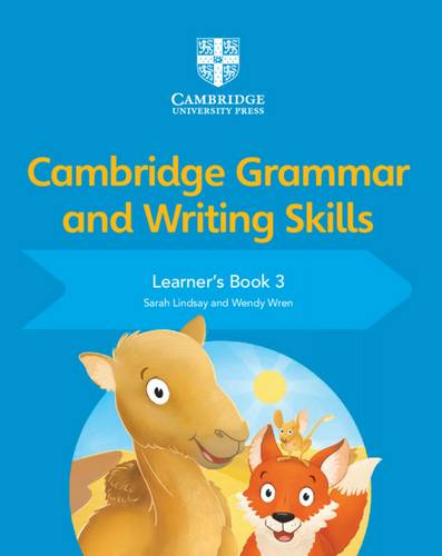 Cambridge Grammar and Writing Skills: Cambridge Grammar and Writing Skills Learner's Book 3 - Sarah Lindsay - 9781108730617